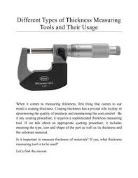 Type of measuring tools Tape Page 1 Different Types Of Thickness Measuring Tools Issuu Different Types Of Thickness Measuring Tools And Their Usage By