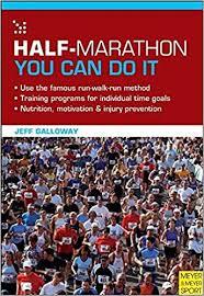 Half Marathon You Can Do It Jeff Galloway 9781841263335