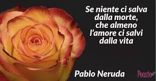 Poesie di Pablo Neruda - Page 2 - Poesie.reportonline.it