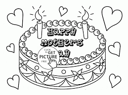 Small Picture Happy Mothers Day Cake coloring page for kids coloring pages