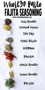 homemade fajita seasoning mix recipe paleo gluten free whole30 compliant and most importantly