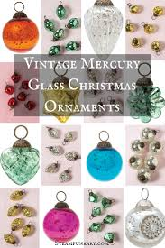 Adding vintage mercury glass Christmas ornaments to your holiday decor will  help you create the look
