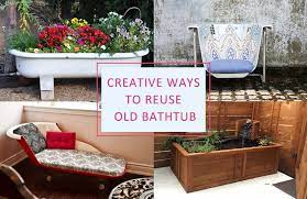 to reuse recycle bathtub