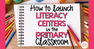 Reading Center Rotation Chart How To Launch Literacy Centers In The Primary Classroom