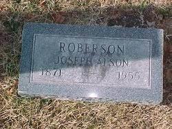 Joseph Alson Roberson (1871-1955) - Find A Grave Memorial