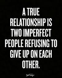 Imperfect Love Quotes Classy The 48 Best Relationship Quotes For Making Love Last Forever YourTango