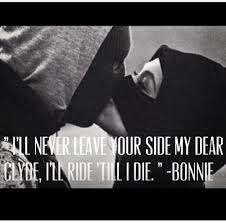 Gangster Love Quotes Enchanting Bonnie And Clyde Quotes New 48 Best Bonnie Clyde Images On