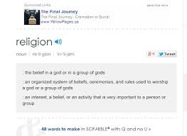 "dusty smith ""atheism is not a religion "" the thought zone  merriam webster com dictionary religion"