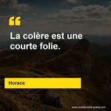 Horace A Dit La Colère Est Une Courte Folie