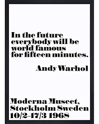 in the future every will be 1968 wall art by andy warhol