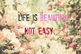 Life Is Beautiful Not Easy Quotes Pinterest Flowers Quotes Best Wonderful Quotes Usi Comg Flowers