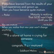 Maturity Quotes Extraordinary You Are Mature When You R Quotes Writings By Nikita Maurya