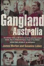 Gangland Australia: Urban Criminals and Their Connections by Susanna Lobez,  James Morton (Paperback, 2007) for sale online | eBay