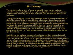 ppt the necklace guy de maupassant powerpoint presentation id the summarythe necklace tells the story