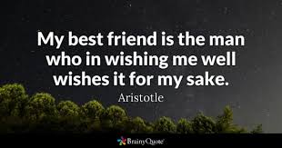 Friend Me Is The Wishing - Best Man Who Aristotle In My