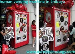 Human Vending Machine Best Human Vending Machine