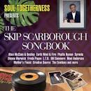 The Skip Scarborough Songbook