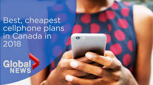 canada s new low cost cell phone plans a joke expert says national globalnews ca