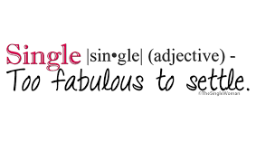Single Women Quotes Adorable The Single Woman Quotes The Single Woman Quotes Pictures
