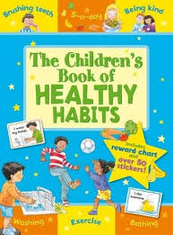 The Childrens Book Of Healthy Habits Star