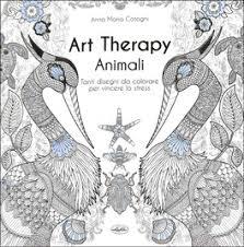 Art Therapy Animali Libro Di Anna Maria Cotogni