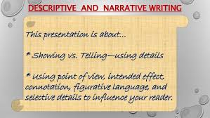 showing vs telling and descriptive writing strategies descriptive and narrative writing showing vs telling and descriptive strategies 2 descriptive