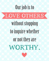 Quotes On Loving Others