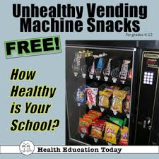 Free Vending Machine Snacks Inspiration Unhealthy Vending Machine Snacks Lesson FREE How Healthy Is YOUR