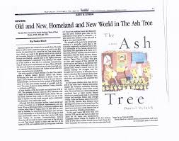 daniel melnick s blog the ash tree a novel about the aftermath in addition let me place here the also fine review of the novel which appeared on 10 in the n mirror spectator