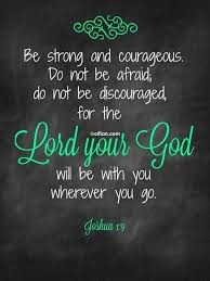 Be Strong And Courageous Quotes Awesome Famous Bible Quotes Be Strong And Courageous Golfian