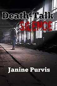 Amazon.com: Death-Talk Silence eBook : Purvis, Janine: Kindle Store