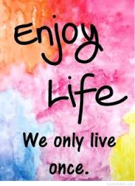 Enjoy Life Quotes Unique Enjoy Life Quotes Staggering 48 Enjoy Your Life Quotes Tumblr