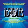 Le Retour de Nos Idoles: Édition 2013