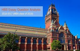 harvard business school essay question analysis com hbs essay question analysis 2016 2017 class of 2019