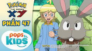 S17 XY] Tổng Hợp Hành Trình Thu Phục Pokémon Của Satoshi - Hoạt Hình Pokémon  Tiếng Việt - Phần 47   phim hoat hinh pokemon tap 4