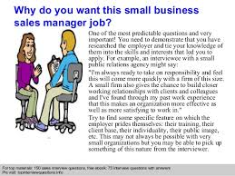 small business sales manager interview questions and answers small business manager job description