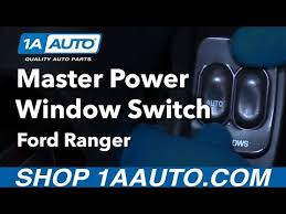 how to replace driver power window switch 01 ford ranger how to replace driver power window switch 01 ford ranger