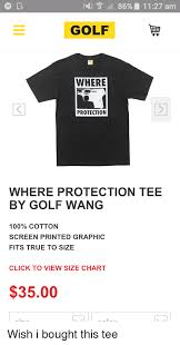 Golf Wang Size Chart 4 86 11 27 Am Golf Where Protection Where Protection Tee By
