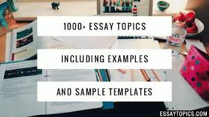 essay topics inc examples sample essays 100% essay topics example papers good samples writing ideas for middle school high school college updated daily