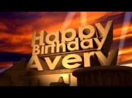 Happy Birthday Avery Happy Birthday Avery Youtube