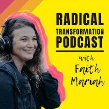 Radical Transformation Podcast