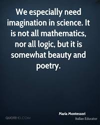 Beauty Of Science Quotes Best of Maria Montessori Science Quotes QuoteHD