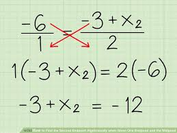 Endpoint Formula How To Find The Second Endpoint Algebraically When Given One