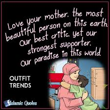 Beautiful Islamic Love Quotes Best Of 24 Quotes About MothersIslamic And General Quotes On Mothers