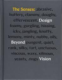 Sensee Designer The Senses Design Beyond Vision Design Book Exploring