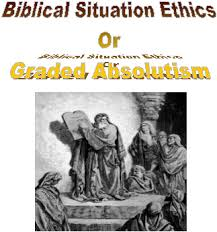 sermons and essays biblical situation ethics or graded absolutism