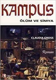 Kampus: Claudia Gross: 9786054362202: Amazon.com: Books