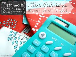 Fabric Calculator How Much Do you Need? - & Fabric Calculator- doing the math for you! | Patchwork Posse #sewing # quilting Adamdwight.com