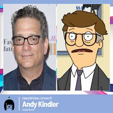 Happy Birthday to Actor and Comedian Andy Kindler, who provides the Voice  of the Town's Mortician, Owner of It's Your Funeral next door from the  restaurant, and Friend to the Belcher family