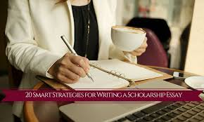 smart strategies for writing a scholarship essay vfw southern 20 smart strategies for writing a scholarship essay